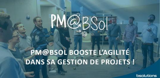 PM@BSol booste l'agilité dans sa gestion de projets !